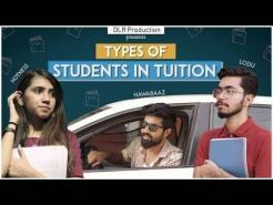 TYPES OF STUDENTS IN TUITION || DLR ||
