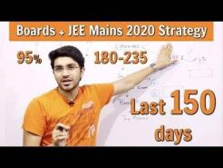 Class 12 Boards Exam + JEE Mains 2020  | Last 5 month Strategy