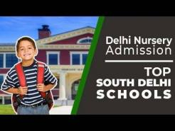 Delhi Nursery Admission | Top South Delhi Schools